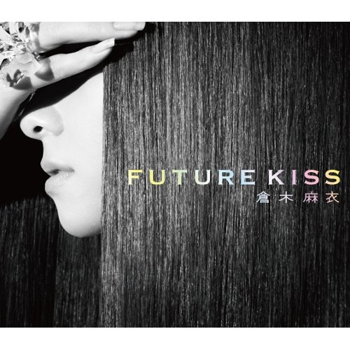 Mai Kuraki - FUTURE KISS [FLAC   MP3 320 / CD]