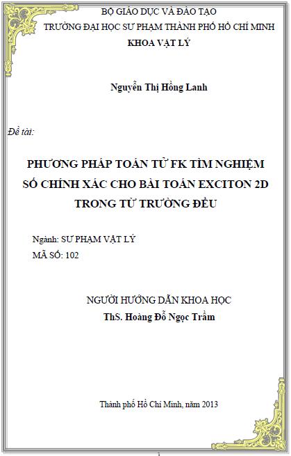 Phương pháp toán tử FK tìm nghiệm số chính xác cho bài toán exciton 2D trong từ trường đều