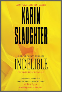 Indelible (Grant County #4) & Faithless (Grant County #5) & Beyond Reach (Grant County #6)  by Karin Slaughter