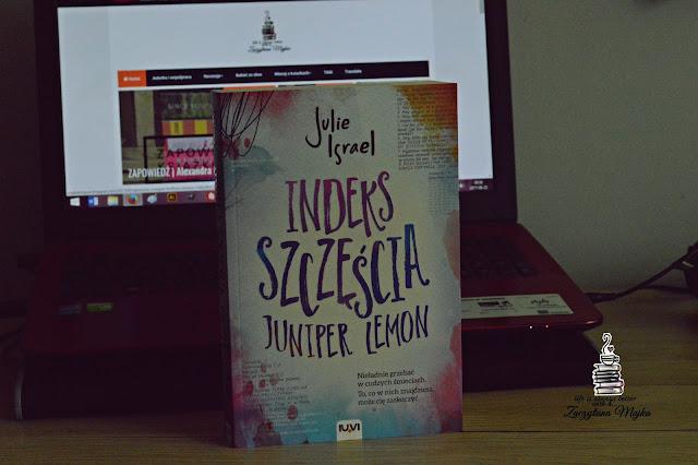 """Każdy ma jakąś tajemnicę – recenzja książki #251 – Julie Israel """"Indeks szczęścia Juniper Lemon"""""""