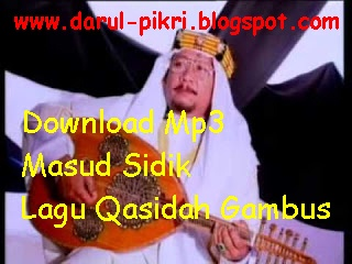 Download Mp3 Masud Sidik Lagu Qasidah Gambus