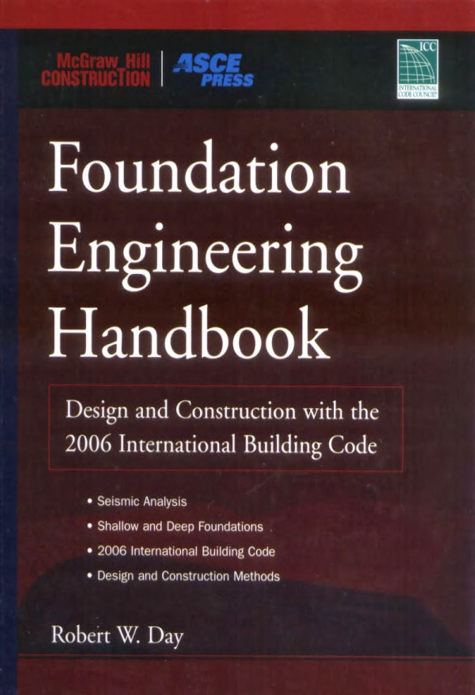 Foundation Engineering Handbook by Robert W.Day