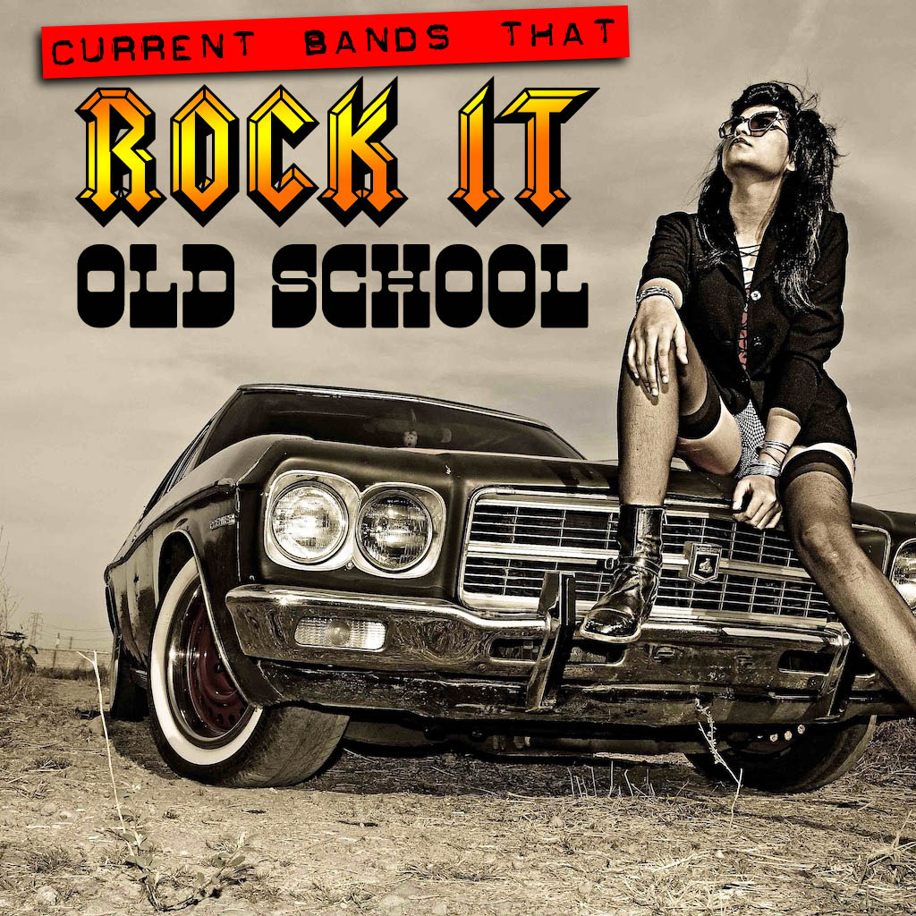 Top 10 Current Bands That Rock It Old-School!   The Shit