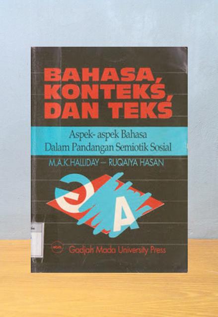 BAHASA, KONTEKS DAN TEKS, M.A.K. Halliday & Ruqaiya Hasan