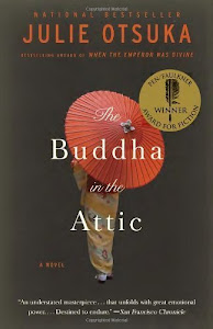 The Buddah in the Attic by Julie Otsuka
