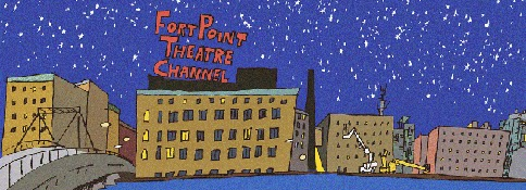 Fort Point Theatre Channel