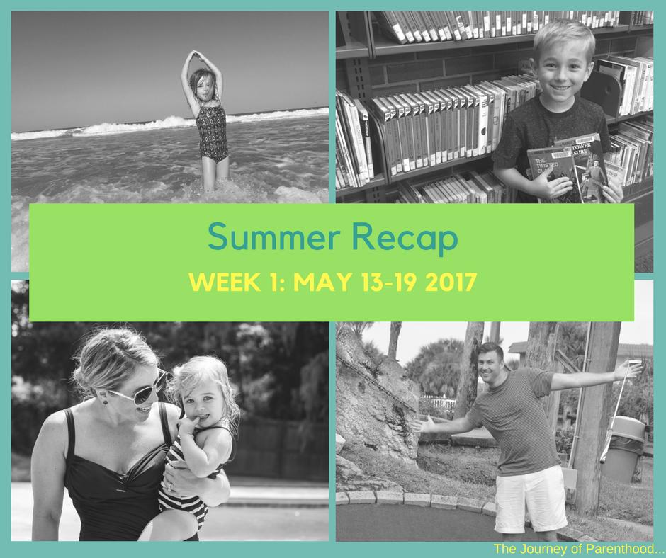 Summer Recap: Week 1