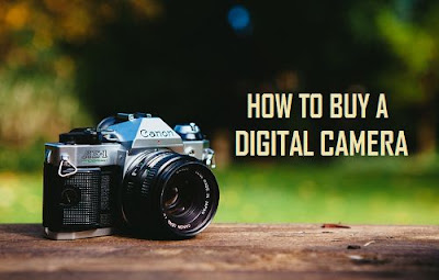 Things You Need to Know Before You Buy Digital Camera
