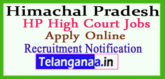 Himachal Pradesh HP High Court Recruitment Notification