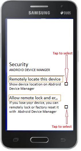 To set your Android Device Manager to 'Remotely locate this device' and 'Allow remote lock and erasing