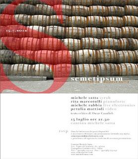 SEMETIPSUM @ Cantina Michele Satta  15 Luglio 2012 ore 21.30