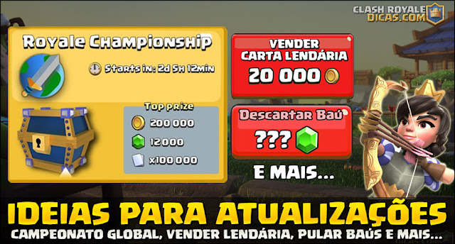 Vender Carta Lendária, Campeonato e Descartar baús no Clash Royale