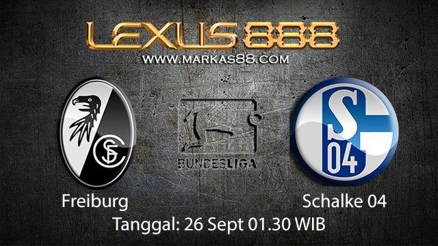 Prediksi Bola Jitu Freiburg vs Schalke 04 26 September 2018 ( German Bundesliga )