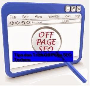 Tips dan Trick Off Page SEO Terbaru