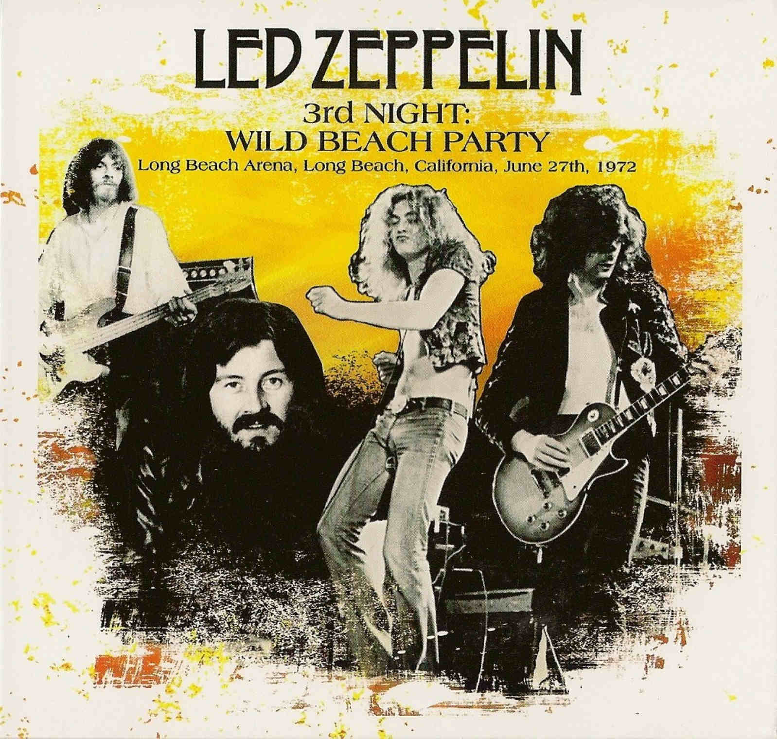 Led Zeppelin 3rd Night Wild Beach Party Long Beach