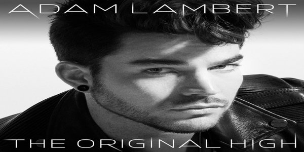 The Original High Lyrics - ADAM LAMBERT