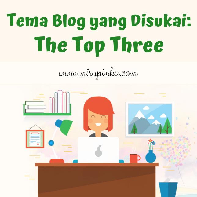 tema blog yang disukai