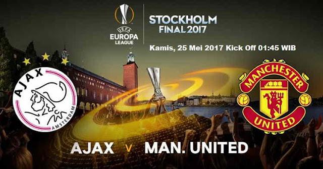 Prediksi Ajax vs Manchester United Final Liga Europa 24 Mei 2017
