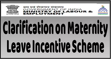 clarification-regarding-maternity-leave-incentive-scheme