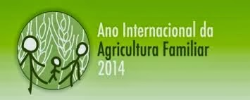 2014: Ano Internacional da Agricultura Familiar