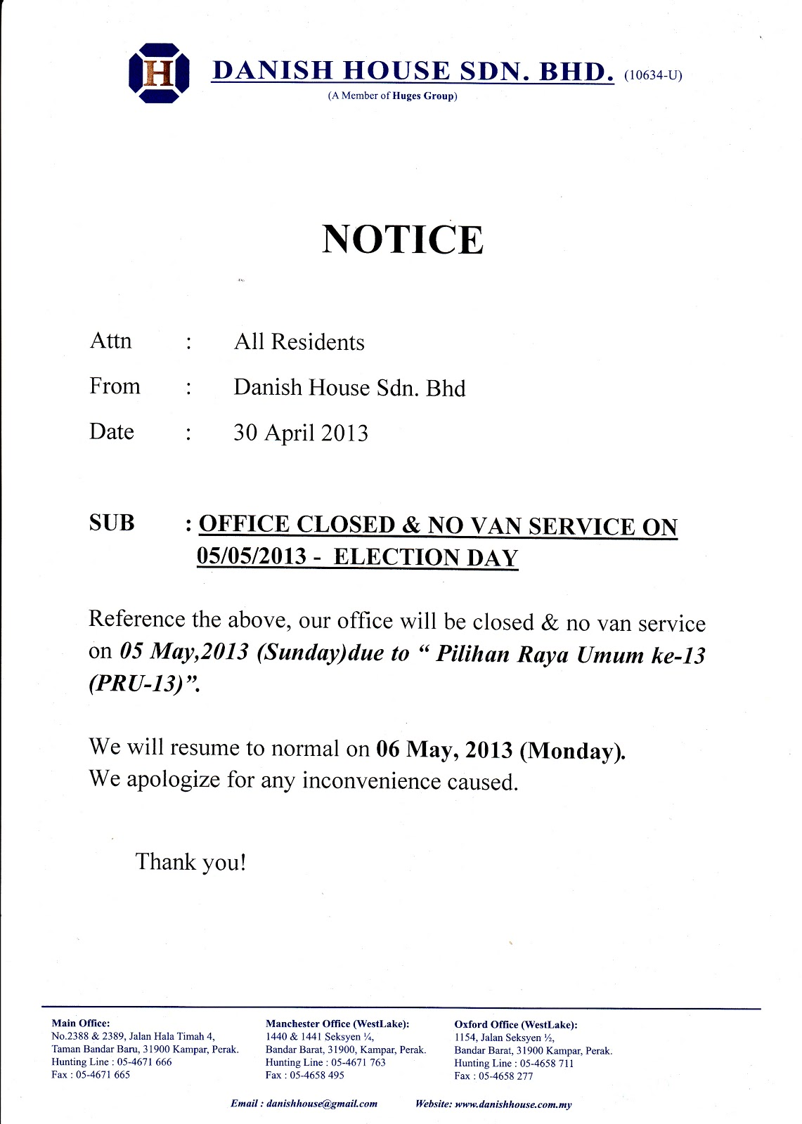 Danish House, Kampar: Notice - Office Closed For PRU-13 (Election Day)
