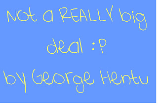 "A New Song ""Not a Really Big Deal"" by George"