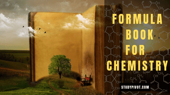 Formula Sheet for Chemistry, Formula booklet for chemistry free download, chemistry formula pdf download for 11th, 12th CBSE, ICSE, SAT,  IIT JEE Mains and Advanced, KVPY, Senior secondary school students