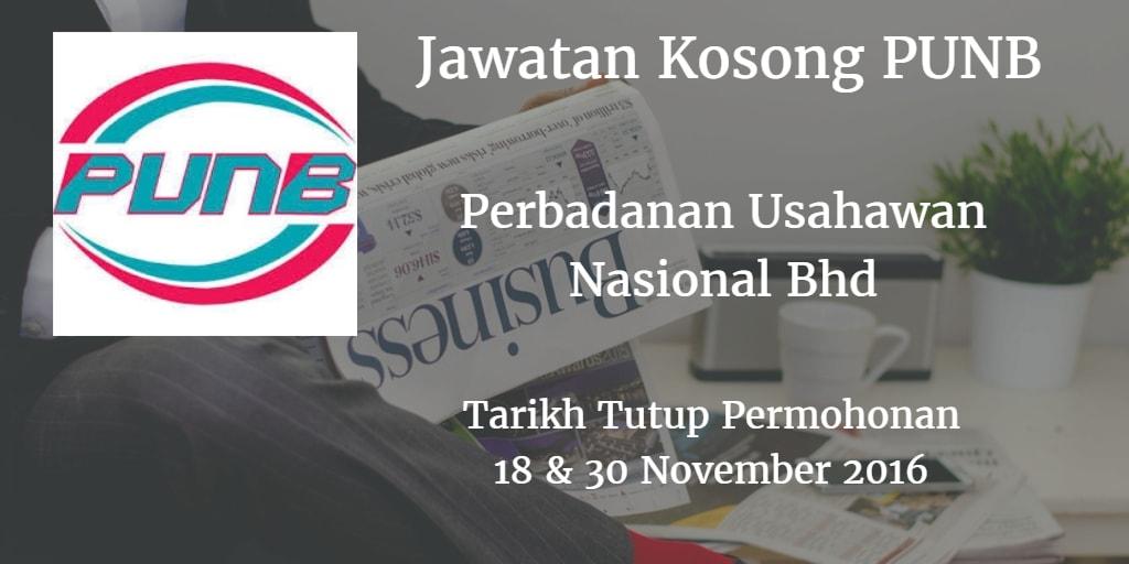 Jawatan Kosong PUNB 18 & 30 November 2016