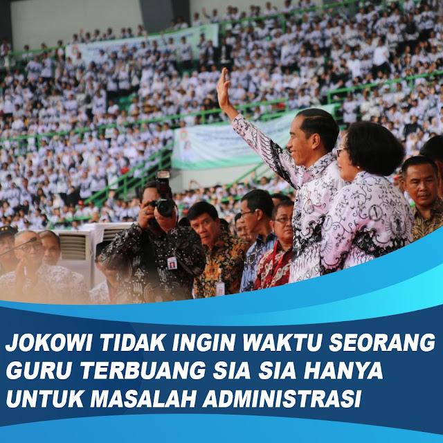 Jokowi Ingin Para Guru Tak Ribet Urus Administrasi