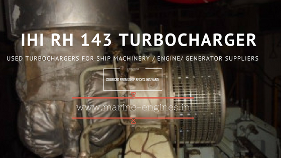 used, turbocharger, RH 143, IHI, second hand, ready, ship machinery, recondition, reusable