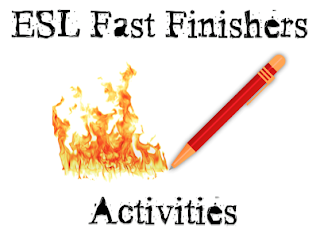 ESL Fast Finishers activities