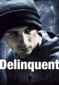 Download Film Delinquent (2017) DVDRip Subtitle Indonesia