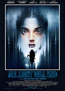 All Light Will End Poster