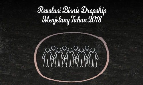 peluang dropship 2018