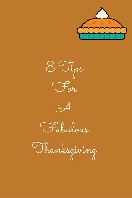 Don't let Thanksgiving stress you out. Here are 8 Tips For A Fabulous Thanksgiving | www.eatingfabulously.com