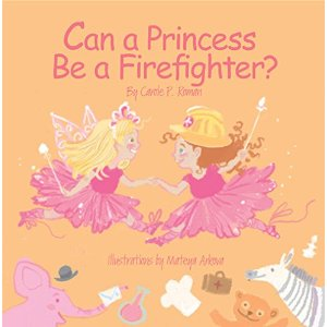 Can a Princess Be a Firefighter: Book Review l LadyD Books