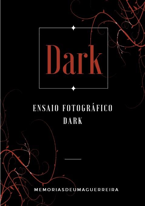 Ensaio fotográfico dark / gotico