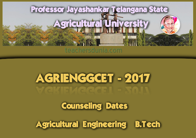 PJTSAU-AGRIENGGCET-2017-Counseling-Dates-For-Agricultural-Engineering
