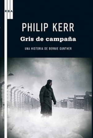 Gris de campaña – Philip Kerr