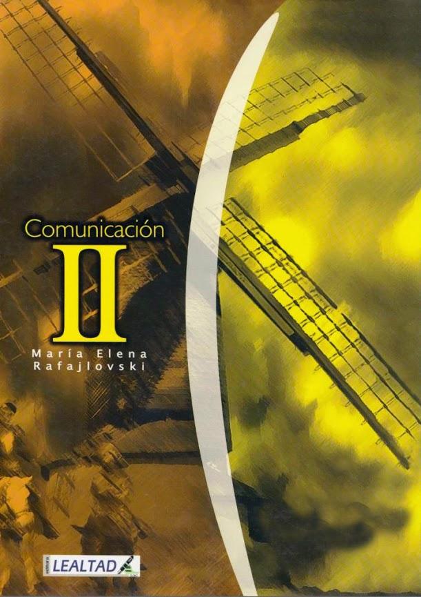 Comunicación II – Maria Elena Rafajlovski