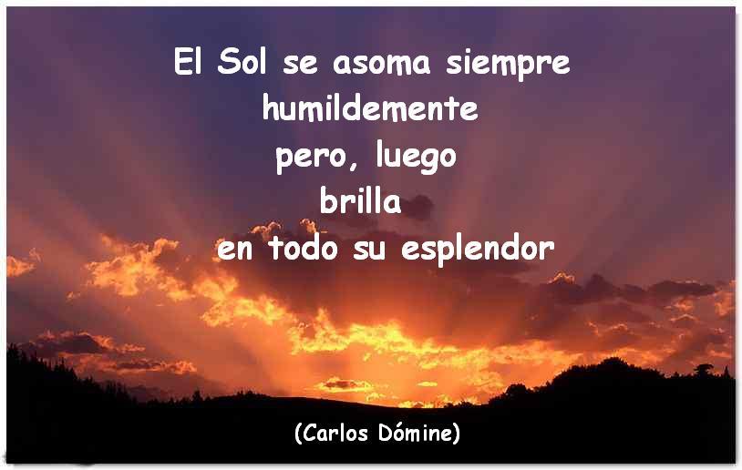 El Blog De Carlos Dómine Frases Para Reflexionar El Sol