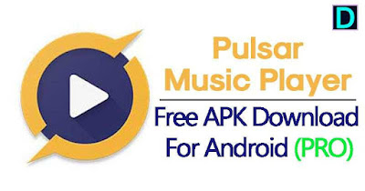Pulsar Music Player Pro 1.9.2 APK Download Latest Version offered by Rhythm Software - For Android on www.DcFIle.com