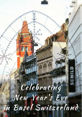 How to Celebrate the New Year in Basel Switzerland