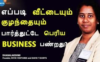 Housewives எப்படி Businessல Successful ஆகலாம்? | Dhanalakshmi | Entrepreneur | Josh Talks Tamil