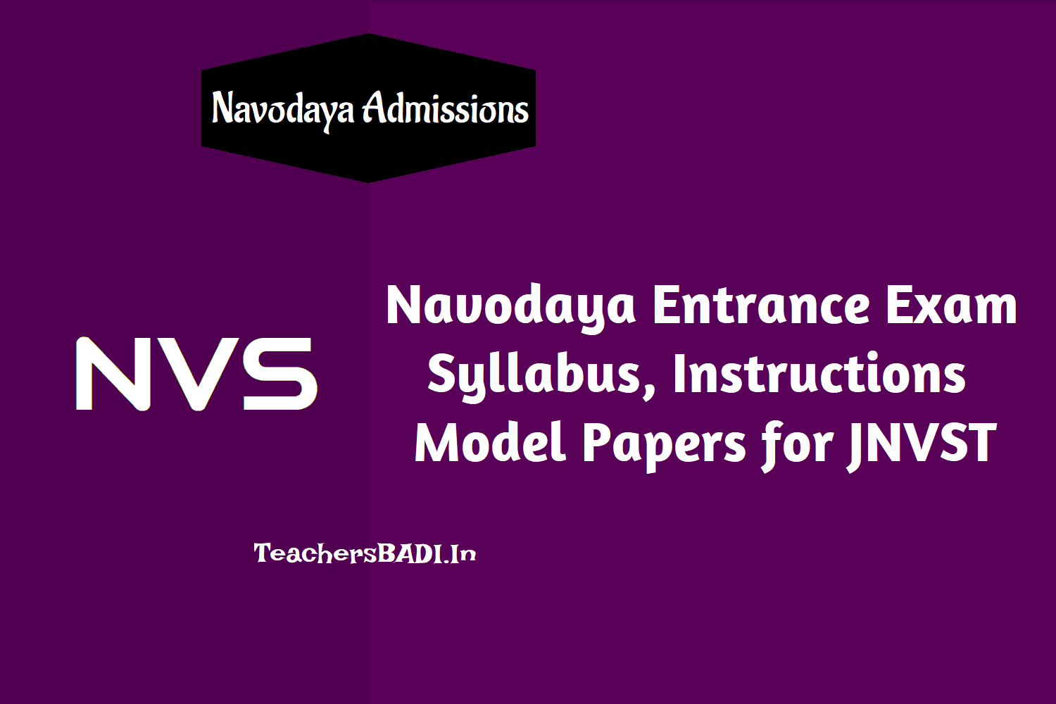 navodaya entrance exam syllabus instructions model papers for