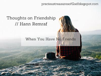http://precioustreasuresofgod.blogspot.com/2017/10/thoughts-on-friendship-hann-remraf.html