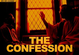 STORY: THE CONFESSION (Must Read)