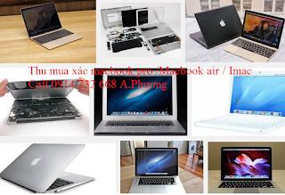 Thu mua macbook hư,xác MacBook Pro,Air tại TP.HCM
