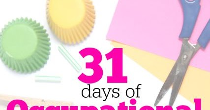 31 Days Of Occupational Therapy With Free Materials The Ot Toolbox