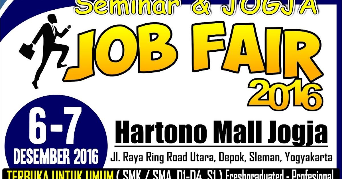 Seminar & Jogja Job Fair Tanggal 6 - 7 Desember 2016 di